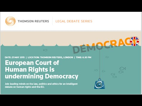 Legal Debate Series - 03 European Court of Human Rights is undermining democracy