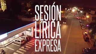 Sesión Lírica Expresa EN VIVO - RODIÓN x VICKONE x DRVNK FLACO x ESPI UNO (2018)