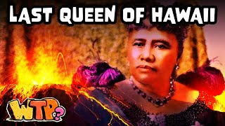 The Queen Who Tried To Save Hawaii | WHAT THE PAST