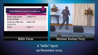 "29 December 2019; A ""Selfie Spirit"" by Minister Rodney Perry"