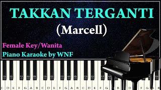 Download lagu MARCELL - TAKKAN TERGANTI Piano Karaoke Versi Wanita