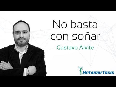 "Gustavo Alvite. ""No Basta con Soñar""."