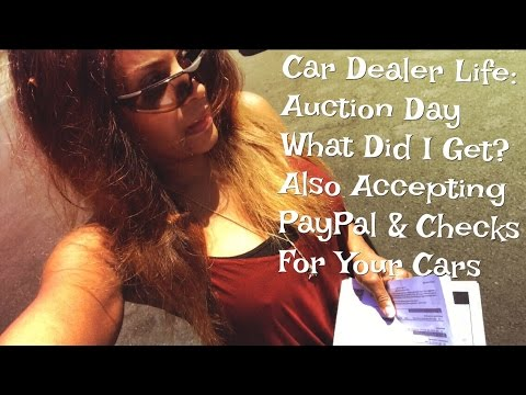 Car Dealer Life:Auction Day - What did I get?Also accepting  Paypal and Checks for your cars & Fraud