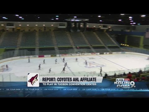Tucson likely to be new home of Coyotes AHL team