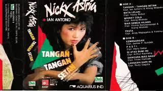 Full Album Nicky Astria - Tangan Tangan Setan (1985)