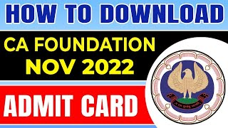 How to Download CA Foundation Nov 2021 Admit Card | ICAI Live Demo | CA Admit Card Full Detail