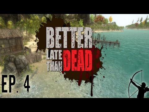 Better Late Than DEAD | Ep 4 | Hungry | Let's Play!