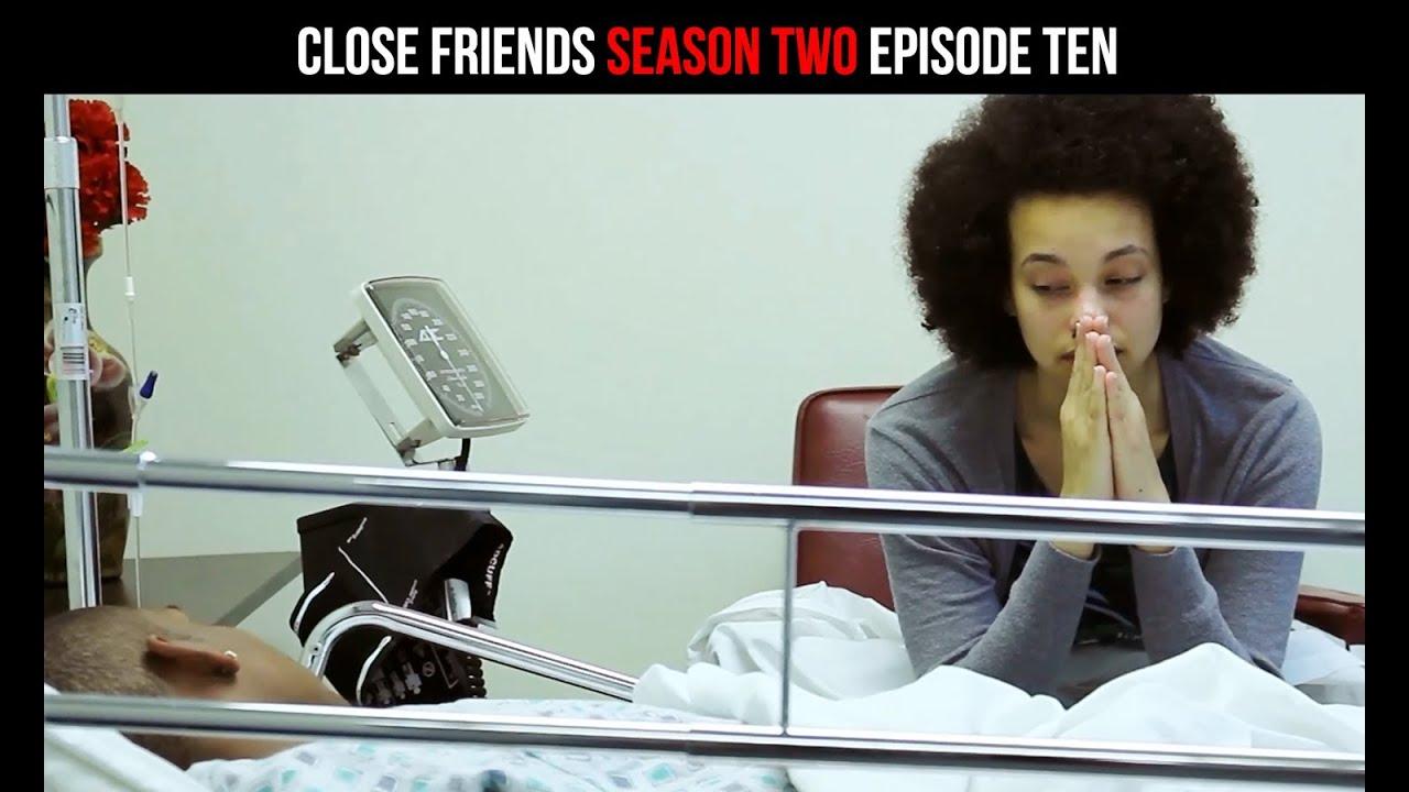 Download Close Friends Episode 10 | Season 2 | 10 of 12