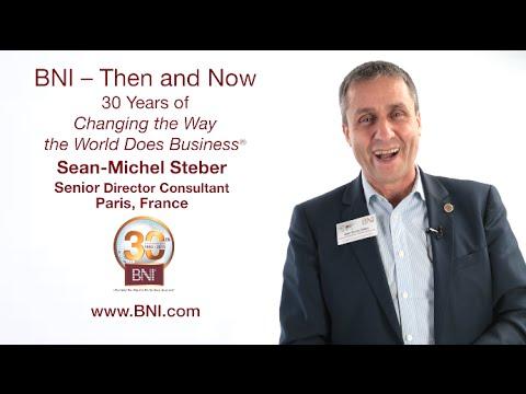 BNI 30th Anniversary Testimonial from Sean Michel Steber, Senior Director Consultant, Paris, France