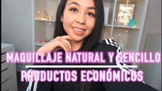 MAQUILLAJE NATURAL Y SENCILLO |CON PRODUCTOS ECONOMICOS