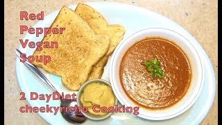 Red Pepper Soup 2 day Diet cheekyricho low carb vegan recipe ep.1,175