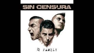 08. SIN CENSURA - ONE LOVE ( 22 FAMILY )