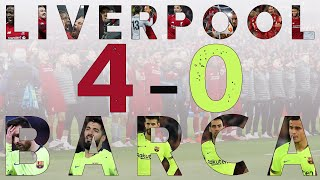 The Story of Liverpool 4-0 Barcelona | Documentary