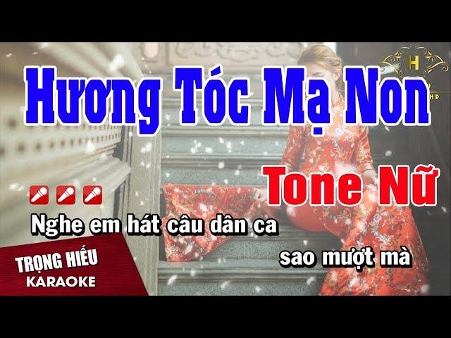 Karaoke Hương Tóc Mạ Non Tone Nữ Nhạc Sống | Trọng Hiếu