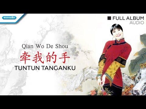 Qian Wo De Shou/Tuntun Tanganku - Rohani Mandarin - Herlin Pirena (Audio Full Album)
