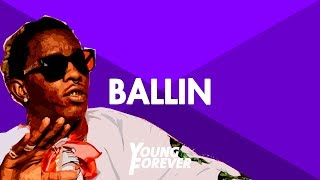 "Young Thug x Lil Wayne Type Beat 2015 - ""Ballin Out"" 