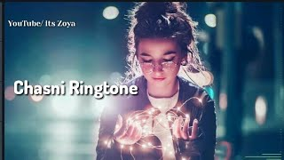 Chasni song ringtone//remix DJ ringtone// Bharat movie song ringtone //Its Zoya creation