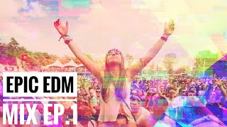 EPIC EDM MIX - Music Is Life EP.1 🎶