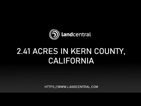 Property 13073: 2.41 acres in Kern County, CA