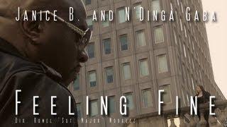 "Janice B. and N'Dinga Gaba ""Feeling Fine"""