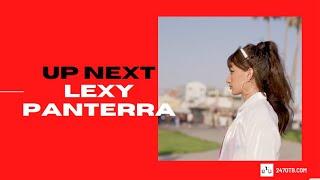 UP NEXT: LEXY PANTERRA INTERVIEW
