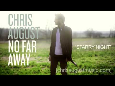 "Chris August - Listen To ""Starry Night"""