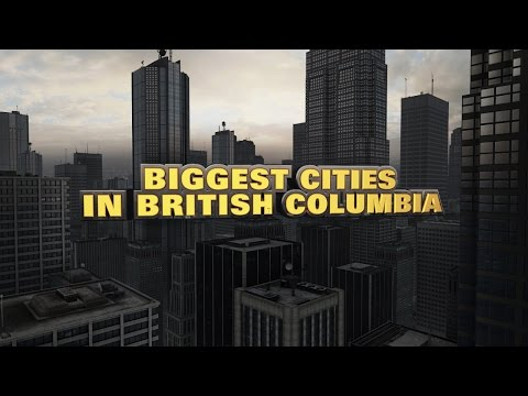 10 biggest cities in British Columbia 2015