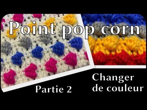 Point pop corn tutoriel crochet en fran ais 2 2 changer de couleur youtube - Changer de couleur tricot ...
