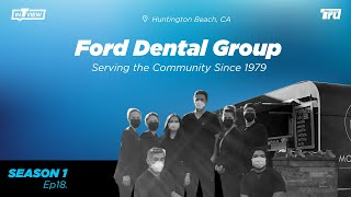 InTRUview S1 Ep.18: Ford Dental Group – Since 1979