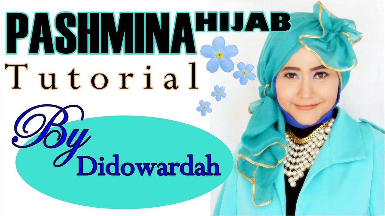 Tutorial Hijab Pashmina Model Hijab Terbaru By Didowardah 55