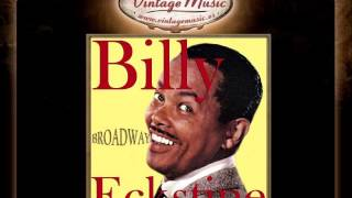 Billy Eckstine -- If Ever I Would Leave You