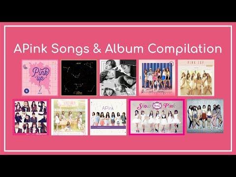 APink (에이핑크) All Songs & Album Compilation (2011-2017)