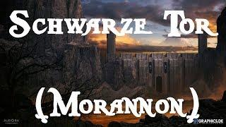Das Schwarze Tor von Mordor! (Morannon)/ Ganze Geschichte, G...