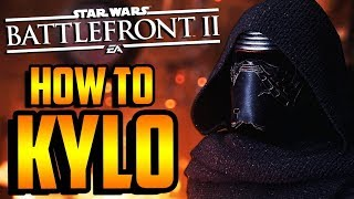 Battlefront 2: How to Not Suck - Kylo Ren Hero Guide and Review
