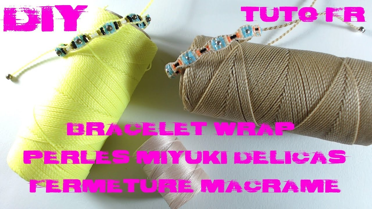 diy tuto bracelet wrap en perles miyuki delicas et fermeture noeud coulissant en macram youtube. Black Bedroom Furniture Sets. Home Design Ideas