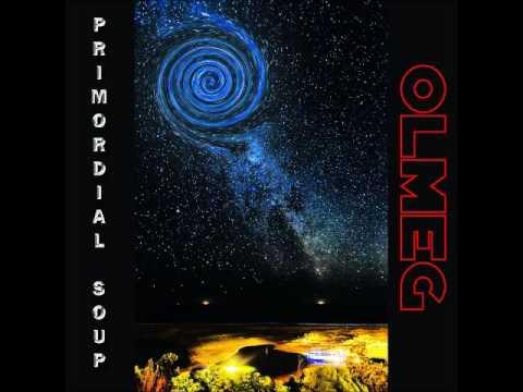OLMEG - Primordial Soup (Full Album 2014)