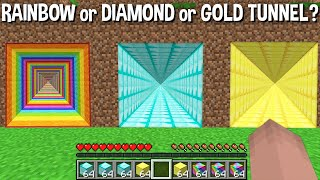 WHICH RAINBOW TUNNEL or DIAMOND TUNNEL or GOLD TUNNEL is the BEST in Minecraft ? LONGEST TUNNEL