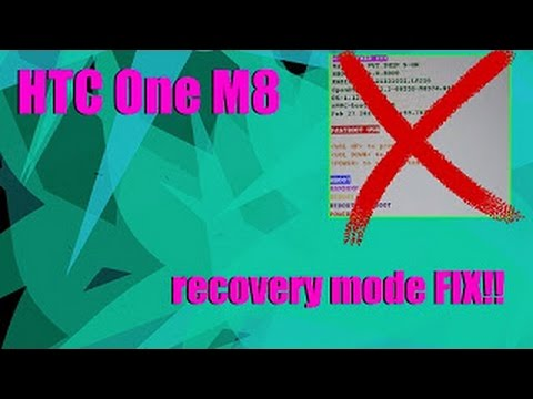 HTC One M8 stuck in recovery mode/ fastboot fix!