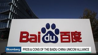 China Unicom and Baidu Form Alliance: The Pros and Cons