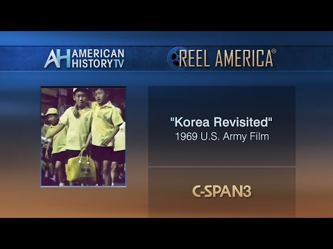 """""""Korea Revisited"""" - 1969 Army Film on Reel America - Preview"""