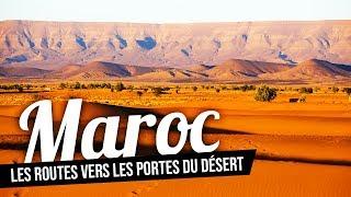 Maroc, les routes vers les portes du désert thumbnail