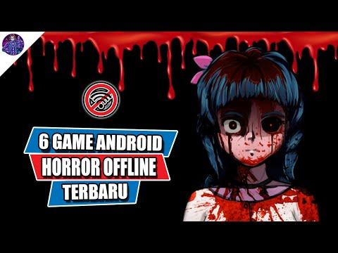6 Game Android Horror Offline Terbaru Buat Nakut-nakutin Kalian