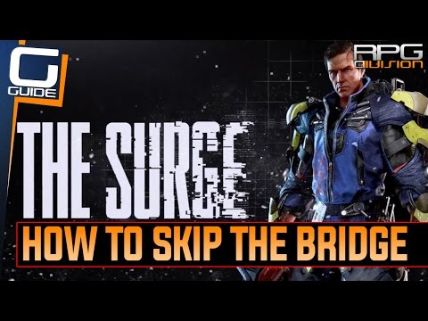 The Surge - How to skip tough Bridge section in Central Production (2nd Area)