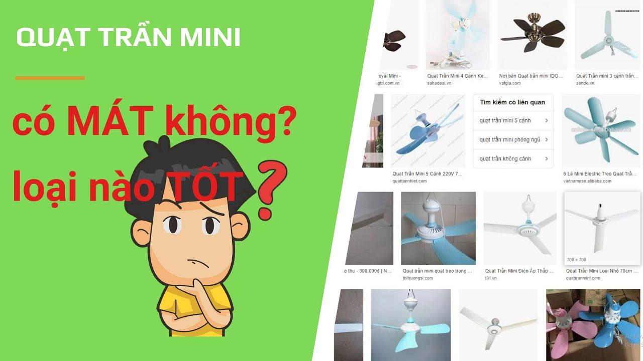Quạt trần mini có mát không? Loại nào tốt? 💧 Hướng dẫn chi tiết cách chọn quạt trần mini