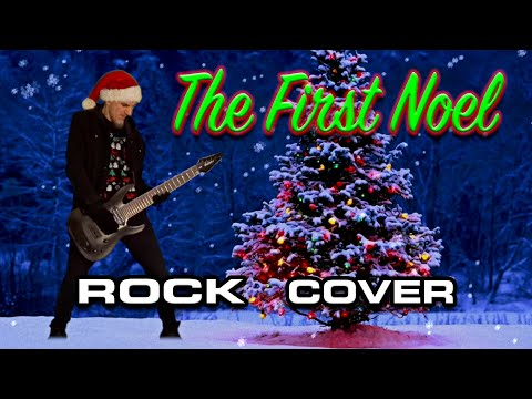 The First Noel (Christmas Rock Cover)