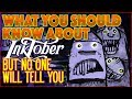 What You Should Know About Inktober (But No One Will Tell You)