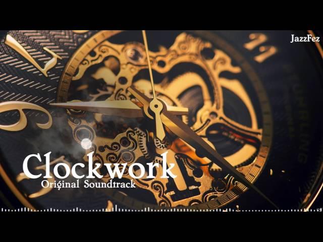 Clockwork - Original Soundtrack