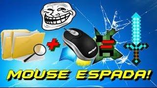 Tutorial Espada no Mouse!