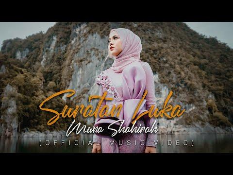 Muna Shahirah - Suratan Luka (Official Music Video)