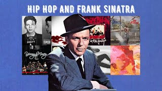 Hip Hop's Obsession With Frank Sinatra